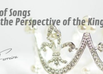 songs of songs from the perspective of the kingdom