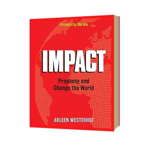IMPACT, Profeteer en verander de wereld - Arleen Westerhof
