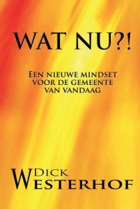Wat nu?! - Dick Westerhof